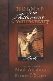 Mark: Holman New Testament Commentary [HNTC]   -     By: Rodney Cooper