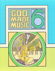 God Made Music 6, Student Workbook   -