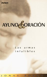Ayuno y Oracion, Prayer & Fasting  -     By: Jonas Borges