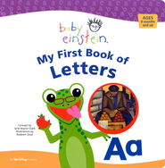My First Book of Letters: Baby Einstein Series (slightly imperfect)  -     By: Julie Aigner-Clark     Illustrated By: Nadeem Zaidi
