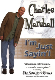 I'm Just Sayin'! DVD  -     By: Charles Marshall