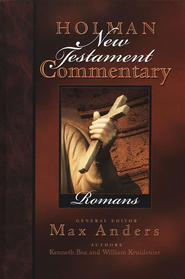 Romans: Holman New Testament Commentary [HNTC]   -              By: Kenneth Boa