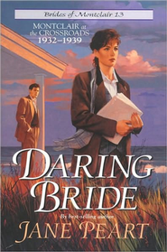Daring Bride, Brides of Montclair Series #13  -     By: Jane Peart