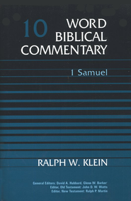 1 Samuel: Word Biblical Commentary [WBC]   -     By: Ralph W. Klein