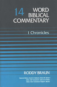 1 Chronicles: Word Biblical Commentary [WBC]   -     By: Roddy Braun