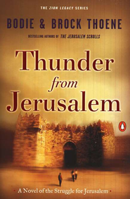 Thunder From Jerusalem, Zion Legacy Series #2, Paperback   -     By: Brock Thoene, Bodie Thoene