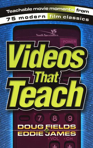 Videos That Teach   -     By: Doug Fields, Eddie James