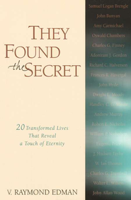 They Found the Secret   -     By: V. Raymond Edman
