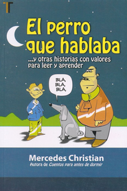 El Perro que Hablaba  (The Dog that Spoke)  -     By: Mercedes Christian