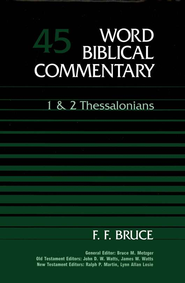 1 & 2 Thessalonians: Word Biblical Commentary [WBC]   -     By: F.F. Bruce