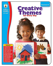 Creative Themes for Every Day: Grades PreK-K  -
