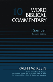 1 Samuel, Second Edition: Word Biblical Commentary [WBC]   -     By: Ralph W. Klein