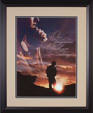 Our Prayers are With You Always Framed Print  -