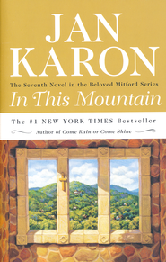 In This Mountain, Mitford Series #7   -     By: Jan Karon