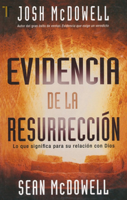 Evidencia de la Resurrección  (Evidence for the Resurrection)  -              By: Sean McDowell