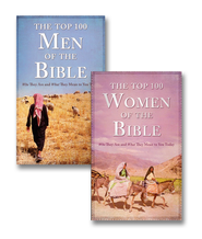Top 100 Men of the Bible and Top 100 Women of the Bible  -
