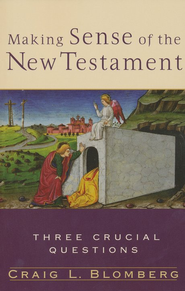 Making Sense of the New Testament  -     By: Craig L. Blomberg