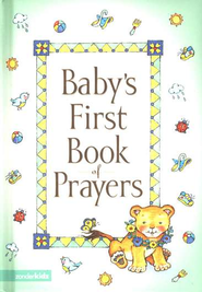 Baby's First Book of Prayers  -              By: Melody Carlson