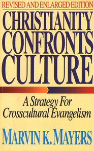 Christianity Confronts Culture, Revised   -     By: Marvin Mayers