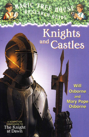 Knights and Castles, Vol. 02     -     By: Will Osborne, Mary Pope Osborne