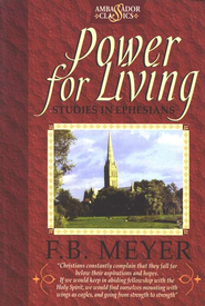 Power for Living   -     By: F.B. Meyer