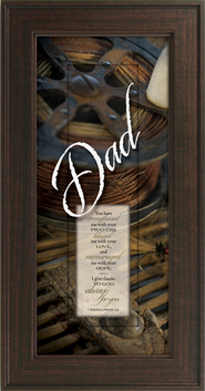 Dad, You Have Strengthened Me Framed Print  -