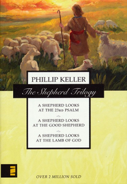 The Shepherd Trilogy: A Shepherd Looks at the 23rd  Psalm, A Shepherd Looks at the Good Shepherd, -     By: W. Phillip Keller