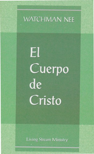 El Cuerpo de Cristo, Paquete de 10  (The Body of Christ, 10 pack)  -     By: Watchman Nee