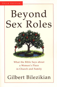 Beyond Sex Roles, 3rd edition   -     By: Gilbert Bilezikian