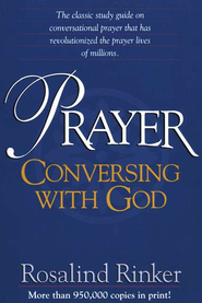 Prayer   -     By: Rosalind Rinker