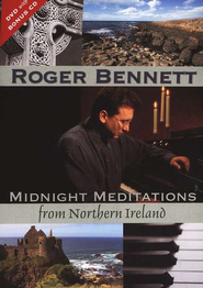 Midnight Meditations from Northern Ireland DVD  -     By: Roger Bennett