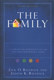 The Family, 3rd edition: A Christian Perspective on the Contemporary Home - Slightly Imperfect  -