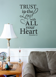 Vinyl Wall Expression, Trust the Lord with All Your Heart  -