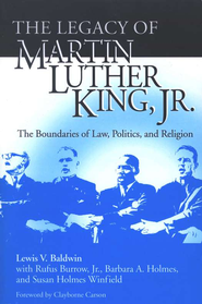 The Legacy of Martin Luther King Jr.: The Boundaries    -     By: Lewis V. Baldwin