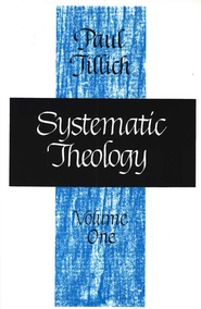 Systematic Theology, Volume 1   -     By: Paul Tillich