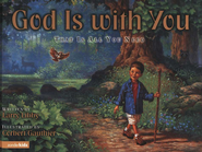 God is With You: That is All You Need     -     By: Larry Libby     Illustrated By: Corbert Gauthier