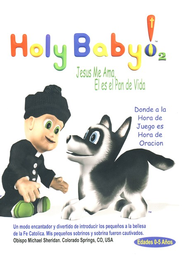 Holy Baby! Vol. 2: Jesus Me Ama, El es el Pan de Vida  (Holy Baby! Vol. 2: Jesus Loves Me, He is the Bread of Life)  -
