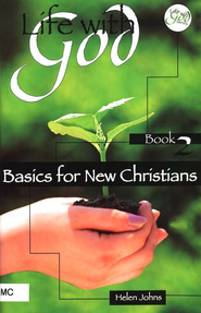 Life With God Book 2, Basics for New Christians   -     By: Helen Johns