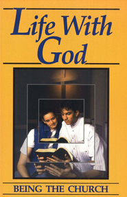 Life With God: Being the Church (Student Guide)  -     By: David L. Zercher