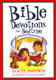 Bible Devotions for Bedtime  -              By: Daniel Partner