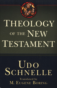 Theology of the New Testament  -     By: Udo Schnelle
