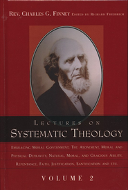Lectures on Systematic Theology Volume 2  -     By: Charles Finney