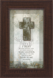 Trust, I Trust in Your Unfailing Love Framed Print  -