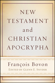 New Testament and Christian Apocrypha  -     By: Francois Bovon, Glenn E. Snyder
