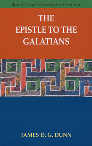 The Epistle to the Galatians: Black's New Testament Commentary [BNTC]  -     By: James D.G. Dunn