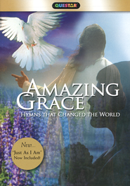 Amazing Grace: 6 Hymns That Changed the World   -
