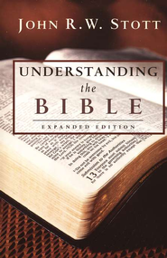 Understanding the Bible  -     By: John Stott
