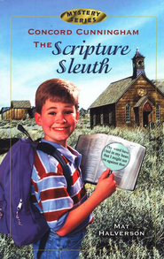 Concord Cunningham: The Scripture Sleuth #1   -     By: Mat Halverson