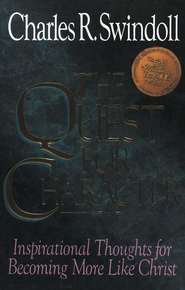 The Quest for Character   -     By: Charles R. Swindoll