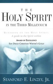 The Holy Spirit in the Third Millennium   -     By: Stanford Linzey